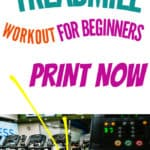 treadmill with title at the top of 20 min treadmill workout for beginners print now