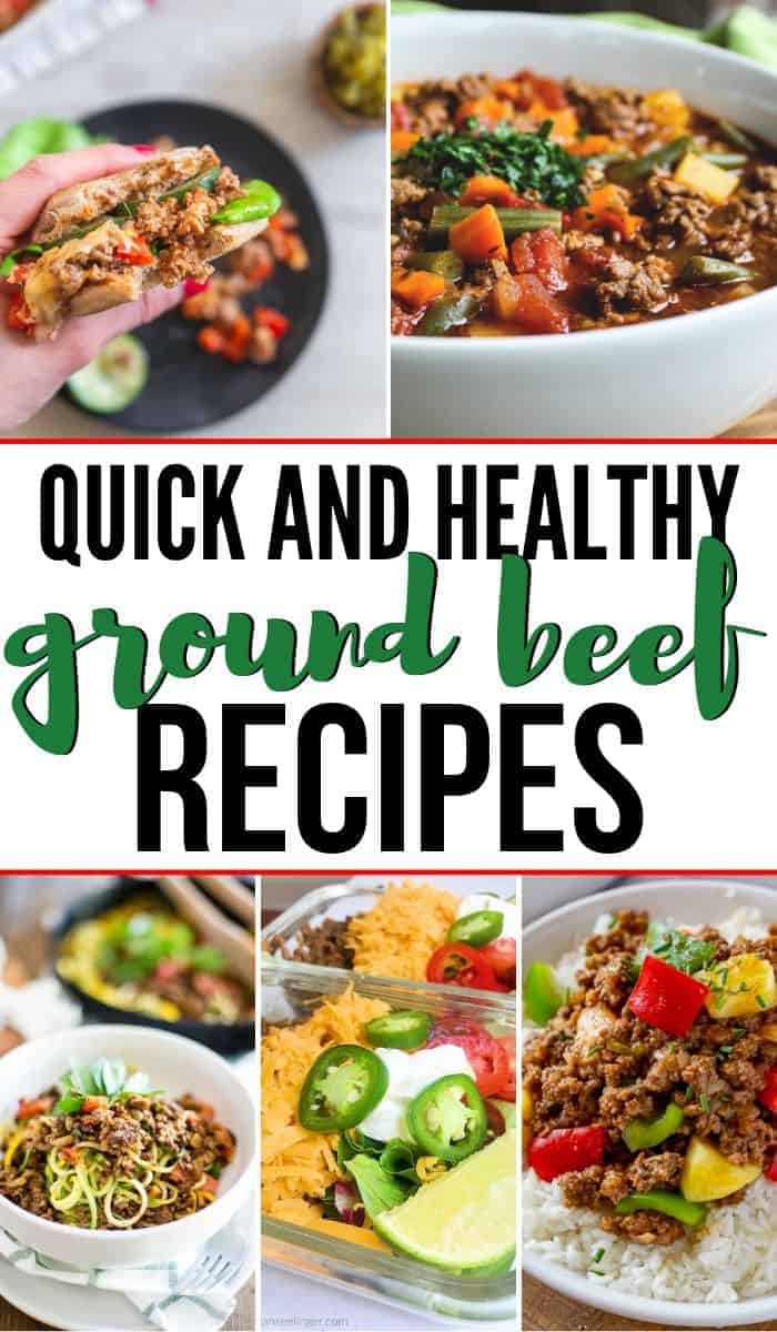 collage of ground beef recipes that are quick and healthy